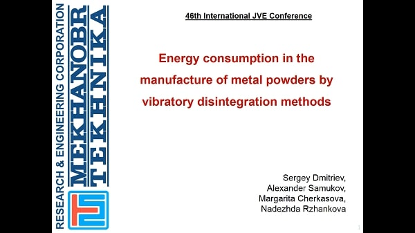 Energy consumption in the manufacture of metal powders by vibratory disintegration methods