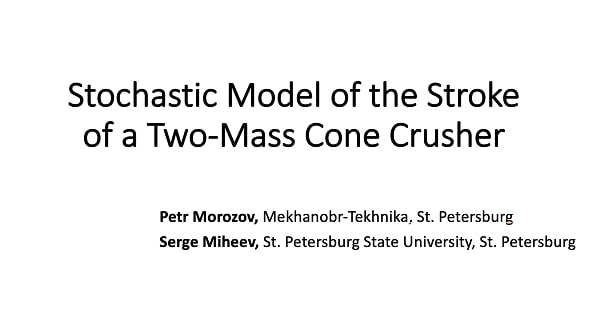 Stochastic model of the stroke of a two-mass cone crusher