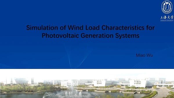 Study on simulation of wind load characteristics for photovoltaic generation systems